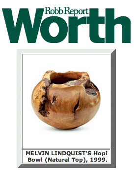 Melvin Lindquist's Bowls are discussed in Worth Magazine - Click for Article